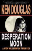 Desperation Moon - Douglas, Ken