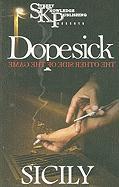 Dopesick - Sicily
