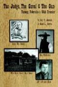 The Judge, the Gavel and the Gun - Alleman, Roy V.; Nowka, Carol L.