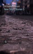 Willesden Herald: New Short Stories 5