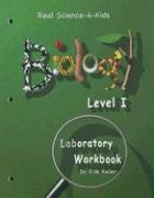 Biology Level I Laboratory Workbook - Keller, R. W.