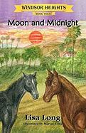 Windsor Heights Book 3: Moon and Midnight - Long, Lisa