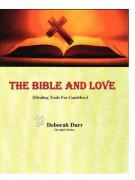 The Bible and Love (Healing Tools for Gamblers) - Deborah, Durr