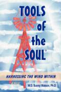Tools of the Soul - Watson, W. D.
