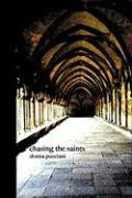 Chasing the Saints - Pucciani, Donna