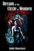 Dream of the Circle of Women - Banchard, Dahti