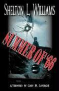Summer of '66 - Williams, Shelton L.