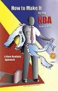 How to Make It to the NBA: A More Realistic Approach - Banks, Brian S.