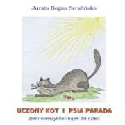 Uczony Kot I Psia Parada - Serafinska, Jurata