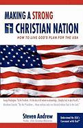 Making a Strong Christian Nation - Andrew, Steven
