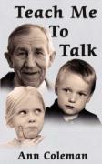 Teach Me to Talk - Coleman, Ann