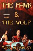The Hawk and the Wolf - Adderley, Mark