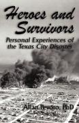 Heroes and Survivors - Pevoto, Phd Allan