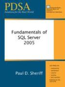 Fundamentals of SQL Server 2005 - Sheriff, Paul D.