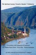 The Spiritual Journey Toward a Danube 7 Ordination - Parker, Jacqueline K.