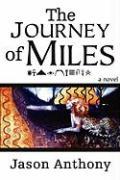 The Journey of Miles - Anthony, Jason