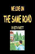 We Live on the Same Road - Parfitt, Keith