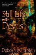 Still Life with Devils - Grabien, Deborah