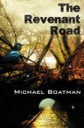 The Revenant Road - Boatman, Michael