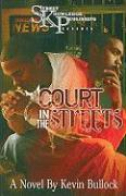Court in the Streets - Bullock, Kevin