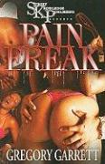Pain Freak - Garrett, Gregory