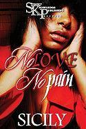 No Love No Pain - Sicily