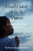 God Gave Me a Vision - Mobley, Barbara Jean