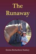 The Runaway - Dudney, Emma Mae