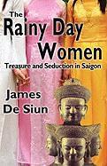 The Rainy Day Women - De Siun, James