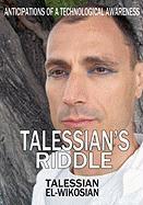 Talessian's Riddle - El-Wikosian, Talessian