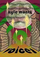 Voices - Muntz, Kyle