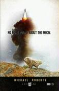 No More Poems about the Moon - Roberts, Michael
