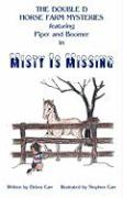Misty Is Missing - Carr, Debra