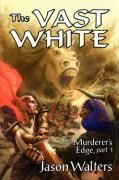 The Vast White - Walters, Jason