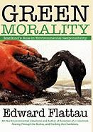 Green Morality - Flattau, Edward