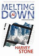 Melting Down - Stone, Harvey