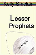 Lesser Prophets - Sinclair, Kelly
