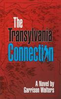 The Transylvania Connection - Walters, Garrison