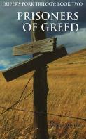 Prisoners of Greed - Winter, Andrew