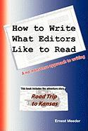 How to Write What Editors Like to Read - Meeder, Ernest