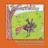 Shun Turkey - Stoddard, Grace