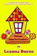 Welcome Home Soul Comforts - Burns, Leanna