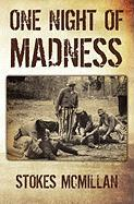 One Night of Madness - McMillan, Stokes