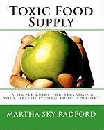 Toxic Food Supply - Radford, Martha Sky