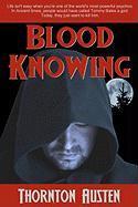 Blood Knowing - Austen, Thornton
