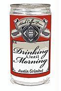 Drinking Until Morning - Grimbol, Justin