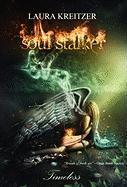 Soul Stalker - Kreitzer, Laura