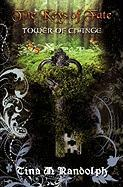 Tower of Change (the Keys of Fate, Book 1) - Randolph, Tina M.