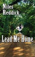 Lead Me Home - Reddick, Niles