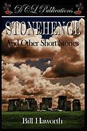 Stonehenge and Other Short Stories - Haworth, Bill